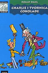 10. Roald Dahl Charlie i tvornica čokolade