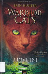 4. Erin Hunter U divljini  Warrior Cats